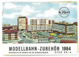 CATALOGUE KIBRI 1964 MODELLBAHN - ZUBEHOR MODELISME FERROVIAIRE GARES MAISONS PONTS ETC ... - Books And Magazines