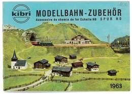 CATALOGUE KIBRI 1963 MODELLBAHN - ZUBEHOR MODELISME FERROVIAIRE GARES MAISONS PONTS ETC ... - Books And Magazines