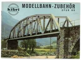CATALOGUE KIBRI 1962 MODELLBAHN - ZUBEHOR MODELISME FERROVIAIRE GARES MAISONS PONTS ETC ... - Books And Magazines