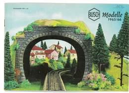 CATALOGUE BUSCH 1965/66 MODELLE MODELISME FERROVIAIRE GARES MAISONS PONTS ETC ... - Books And Magazines
