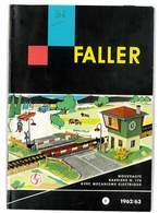 CATALOGUE FALLER 1962/63 MODELLE MODELISME FERROVIAIRE GARES MAISONS PONTS ETC ... - Books And Magazines