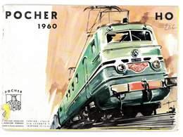CATALOGUE POCHER 1960 MODELISME FERROVIAIRE TRAINS VOITURES WAGONS AUTOS ACCESSOIRES - Books And Magazines
