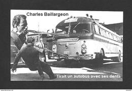 SPORTS - HALTÉROPHILIE  LUTTEURS  CHARLES BAILLARGEON - UN DES BAILLARGEON HOMMES FORTS TIRAIT UN AUTOBUS AVEC SES DENTS - Haltérophilie