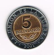 &   BOLIVIA  5   BOLIVIANOS  2001 - Bolivie
