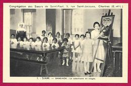 CPA Religion - Congrégation Des Sœurs De Saint-Paul De Chartres - Siam - Bang Kok - Le Catéchisme En Images - Iglesias Y Las Madonnas