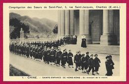 CPA Religion - Congrégation Des Sœurs De Saint-Paul De Chartres - Sainte-Enfance De Hong Kong - En Revenant De La Messe - Iglesias Y Las Madonnas
