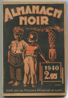 Missions Africaines De Lyon ALMANACH NOIR 1940 - 1901-1940