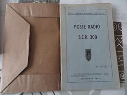 Poste Radio SCR 300 - 81/07 - Livres, BD, Revues