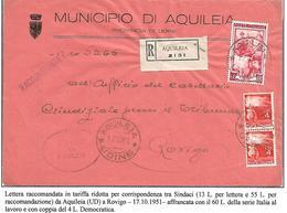 DEMVII°19 -SETTIMO PERIODO 2X4 L DEMOCRATICA +60 L IT LAVORO SU RACC. TAR. RIDOTTA DA AQUILEIA A ROVIGO -17.10.1951 - 1946-60: Marcophilia