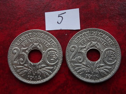 Duo  De 25 Centimes Soulignes 1914 Et 1915    (tres Belles) - Francia