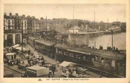SEINE MARITIME DIEPPE Départ Du Train Maritime - Dieppe