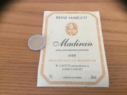 étiquette De Vin «MADIRAN - REINE MARGOT - R. CASTETS - CANNET (32)» 1989 - Madiran
