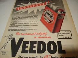 ANCIENNE PUBLICITE SENSATIONNEL  HUILE MOTEUR VEEDOL  1958 - Publicités