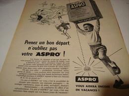 ANCIENNE PUBLICITE PRENEZ UN BON DEPART  MEDICAMENT ASPRO 1958 - Pubblicitari