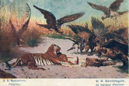 "RUSSIA  -Art Card By W.W. Werestchaguine - ""Le Manguer D'homme""  1907 Tiger & Vultures Etc - Paintings"
