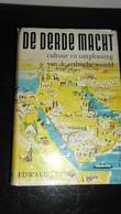 DE DERDE MACHT - History