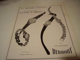 ANCIENNE PUBLICITE MONTRE DERMONT ET NARDIN  1950 - Gioielli & Orologeria