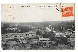 BAR Le DUC  (cpa 55)   Le Lycée Et Le Canal De La Marne Au Rhin    -   L 1 - Bar Le Duc
