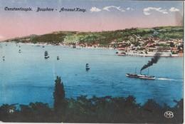 TURKEY - CONSTANTINOPLE, BOSPHORE ARNAOUT KEUY - Turchia