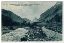Cartolina Entrando Nella Pittoresca Conca Di Rhemes Notre Dame - In Fondo La Granta Parei - Italia