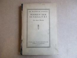 Masken Der Sexualität (Dr. Wilhelm Stekel) - Livres, BD, Revues