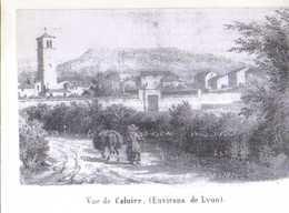 69 Vue De CALUIRE (environs De Lyon), Illustrateur - Caluire Et Cuire