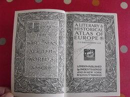 A Literary & Historical Atlas Of Europe; Bartholomew. Dent, London, 1912 - Histoire