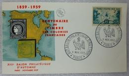 FDC FRANCE 1959 - Salon Philatélique D'automne Paris 1959 Centenaire Des Timbres Des Colonies Françaises (réf 18-317) - FDC