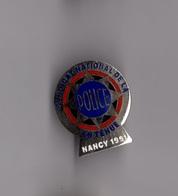 Pin's Police / SNPT Syndicat National De La Police En Tenue Nancy 1991 (EGF Argenté) Hauteur: 2,9 Cm - Police
