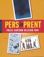 PERS In PRENT - Press Cartoon Belgium 2004 - Unclassified
