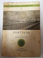 PORTIMÃO - MONOGRAFIAS - « Estudos Algarvios» (Autror: Joaquim Antonio Nunes 1956 ) - Livres Anciens