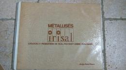 50cmx40cm - IRISAL METALLISES - CREATION ET PRODUCTION DE SCAL - PECHINEY UGINE KUHLMANN - Paris/France - Advertising