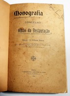 OLHÃO- MONOGRAFIAS - «Monografia Do Concelho DeOlhão Da Restauração)»( Autor:Francisco Xavier D'Athaide Oliveira - 1906) - Livres Anciens
