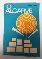 ALGARVE - MONOGRAFIAS - « O Algarve» ( Autor:J. Mimoso Barreto- 1972) - Livres, BD, Revues