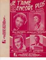 40 60 CHIFFRAGE HARMONICA MICK MICHEYL PARTITION JE T'AIME ENCORE PLUS JACQUELINE FRANÇOIS GERBEAU LEFEBVRE 1955 - Autres