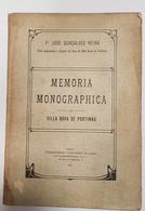 PORTIMÃO - MONOGRAFIAS- « Memoria Monographica De Villa Nova De Portimão» ( Autor:Pdre. J. Gonçalves Vieira- 1911) - Livres Anciens