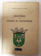 MONCHIQUE- MONOGRAFIAS- «Memórias Das Caldas De Monchique » ( Autor:Augusto  Da Silva Carvalho- 1939) - Livres, BD, Revues
