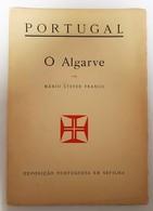 ALGARVE- MONOGRAFIAS- « O Algarve» ( Autor:Mário Lister Franco- 1929) - Books, Magazines, Comics