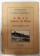 SILVES- MONOGRAFIAS- « A Sé E O Castelo De Silves»(Autor:Pedro P. Mascarenhas Judice- 1934) - Livres Anciens