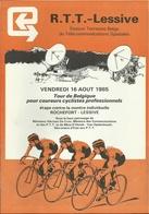 TOUR DE BELGIQUE COUREURS CYCLISTES PROF. 16-8-1985 - étappe Contre La Montre ROCHEFORT - LESSIVE - RTT - SABENA - Cyclisme