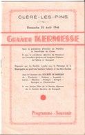 Cléré Les Pins. Grande Kermesse. 25 Août 1946. Programme Souvenir. - Saisons & Fêtes
