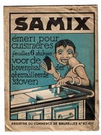 Sachet Publicitaire SAMIX Emeri Pour Cuisinières - Société SAMVA 54 Av. De La Chasse Bruxelles - 2 Scans - Advertising