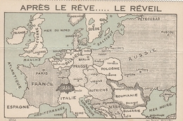 Après Le Rêve ....Le Réveil  - Carte De L'europe - Militari