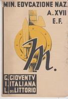 Pagella Epoca Fascista Gioventù Italiana Littorio Illustrato Futurista GIL 1938 Torino Con Certificato Di Studio  F/p - Diplomi E Pagelle