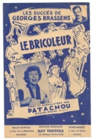 LES SUCCES DE GEORGES BRASSENS / LE BRICOLEUR / PATACHOU - Partitions Musicales Anciennes