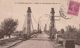 Rare Cpa Varades Entrée Du Pont Suspendu Coté Ville Animée - Varades