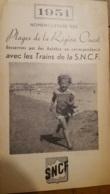 DEPLIANT TOURISTIQUE SNCF PLAGES DE LA REGION OUEST 1951 VOIR TOUS LES SCANS - Dépliants Touristiques