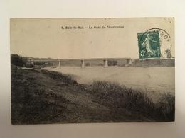 Bois Le Roi - Le Pont De Chartrettes - Bois Le Roi