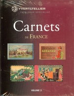 YVERT & TELLIER - CATALOGUE Des CARNETS De FRANCE VOL. N°2 (neuf) - Francia