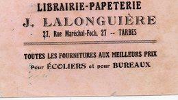 Tarbes (63 Hautes Pyrénées ) Buvard LALONGUIERE Papeterie  (PPP8599) - Stationeries (flat Articles)